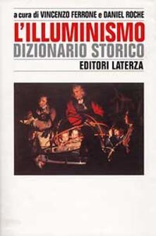 Amatigota.it L' illuminismo. Dizionario storico Image