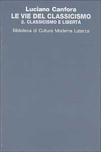 Le vie del classicismo. Vol. 2