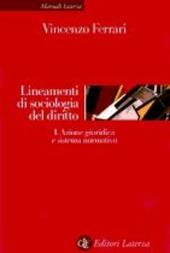 Lineamenti di sociologia del diritto. Vol. 1: Azione giuridica e sistema operativo.