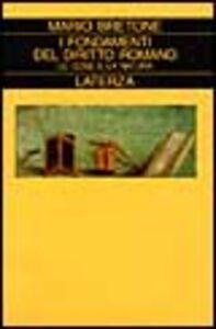 Foto Cover di I fondamenti del diritto romano. Le cose e la natura, Libro di Mario Bretone, edito da Laterza