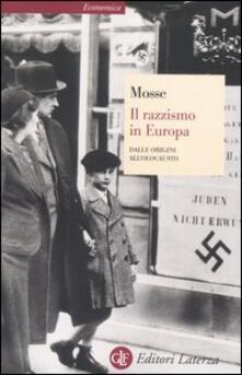 Il razzismo in Europa. Dalle origini all'olocausto - George L. Mosse - copertina