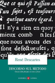 Discorso del metodo. Testo francese a fronte - Renato Cartesio - copertina