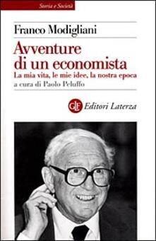 Le avventure di un economista. La mia vita, le mie idee, la nostra epoca.pdf
