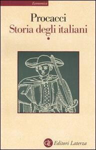 Storia degli italiani. Vol. 1
