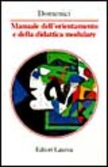 Laboratorioprovematerialilct.it Manuale dell'orientamento e della didattica modulare Image