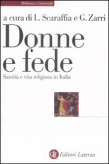 Donne e fede. Santità e vita religiosa in Italia - copertina