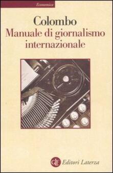 Listadelpopolo.it Manuale di giornalismo internazionale. Ultime notizie sul giornalismo Image
