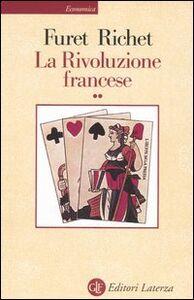 Libro La Rivoluzione francese. Vol. 2 François Furet , Denis Richet