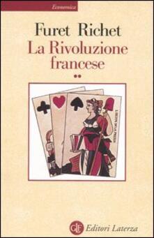 La Rivoluzione francese. Vol. 2 - François Furet,Denis Richet - copertina