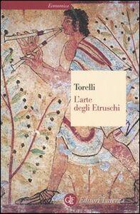 Libro L' arte degli etruschi Mario Torelli