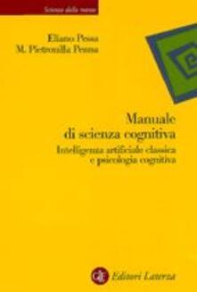 Letterarioprimopiano.it Manuale di scienza cognitiva. Intelligenza artificiale classica e psicologia cognitiva Image