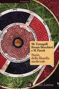Libro Storia della filosofia medievale. Da Boezio a Wyclif M. Fumagalli Beonio Brocchieri , Massimo Parodi