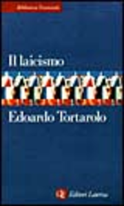 Libro Il laicismo Edoardo Tortarolo