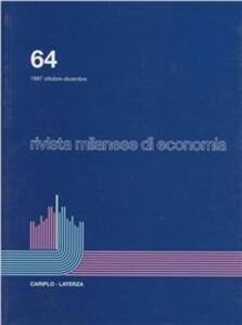 Rivista milanese di economia. Vol. 64