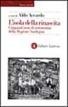 L isola della rinascita. Cinquantanni di autonomia della Regione Sardegna.pdf