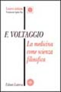 La La medicina come scienza filosofica - Voltaggio Franco - wuz.it
