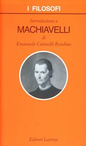 Libro Introduzione a Machiavelli Emanuele Cutinelli Rendina