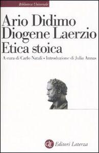 Libro Etica stoica Ario Didimo , Diogene Laerzio