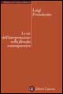 Letterarioprimopiano.it Le vie dell'interpretazione nella filosofia contemporanea Image