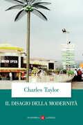 Libro Il disagio della modernità Charles Taylor