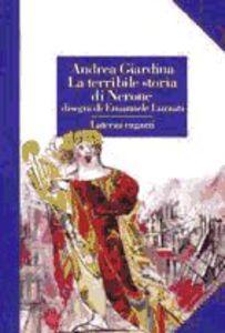 Foto Cover di La terribile storia di Nerone, Libro di Andrea Giardina, edito da Laterza