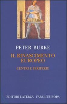 Listadelpopolo.it Il Rinascimento europeo. Centri e periferie Image
