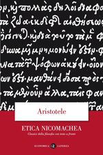 Etica Nicomachea. Testo greco a fronte