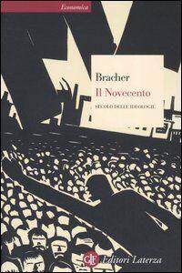 Libro Il Novecento. Secolo delle ideologie Karl D. Bracher