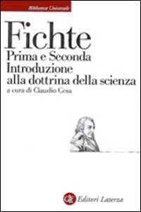 Prima e seconda introduzione alla Dottrina della scienza
