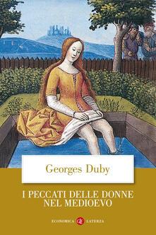 I peccati delle donne nel Medioevo - Georges Duby - copertina