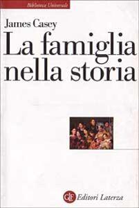 Libro La famiglia nella storia James Casey
