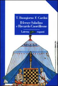 Il feroce Saladino e Riccardo Cuordileone