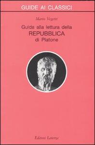 Guida alla lettura della Repubblica di Platone