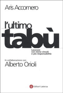 Birrafraitrulli.it L' ultimo tabù. Lavorare con meno vincoli e più responsabilità Image
