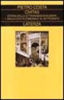 Civitas. Storia della cittadinanza in Europa. Vol. 1: Dalla civiltà comunale al Settecento..pdf