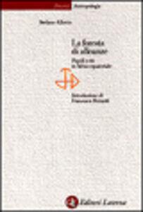Foto Cover di La foresta di alleanze. Popoli e riti in Africa equatoriale, Libro di Stefano Allovio, edito da Laterza