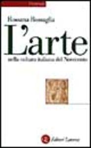 Libro L' arte nella cultura italiana del Novecento Rossana Bossaglia