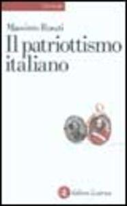Libro Il patriottismo italiano. Culture politiche e identità nazionali Massimo Rosati