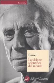 La visione scientifica del mondo - Bertrand Russell - copertina