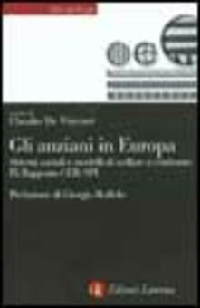 Antondemarirreguera.es Gli anziani in Europa. Sistemi sociali e modelli di welfare a confronto. 9º rapporto CER-SPI Image