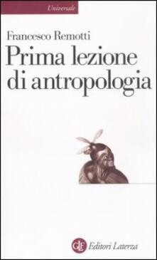 Prima lezione di antropologia - Francesco Remotti - copertina