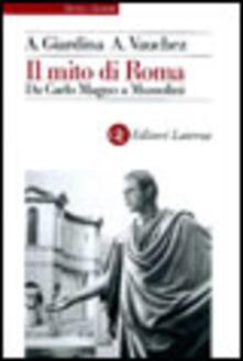 Il mito di Roma. Da Carlo Magno a Mussolini.pdf