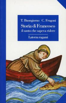 Antondemarirreguera.es Storia di Francesco il santo che sapeva ridere Image