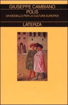 Polis. Un modello per la cultura europea - Giuseppe Cambiano - copertina