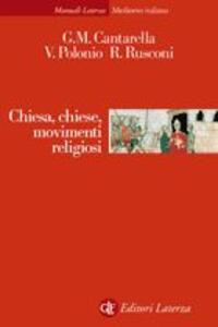Chiesa, Chiese, movimenti religiosi