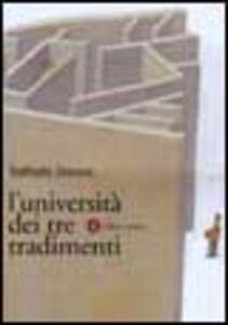 L' università dei tre tradimenti. Un dossier ancora aperto