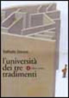 Parcoarenas.it L' università dei tre tradimenti. Un dossier ancora aperto Image