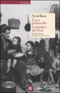 Libro L' uva puttanella-Contadini del Sud Rocco Scotellaro