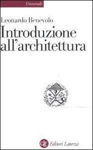Libro Introduzione all'architettura Leonardo Benevolo