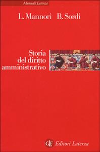 Libro Storia del diritto amministrativo Luca Mannori , Bernardo Sordi